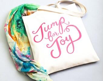 Funny Grocery Bag - Canvas Tote For Friend - Cute Shoulder Bag - Cotton Tote Bag - Canvas Shopper - Jump for Joy Tote Bag - Alphabet Bags