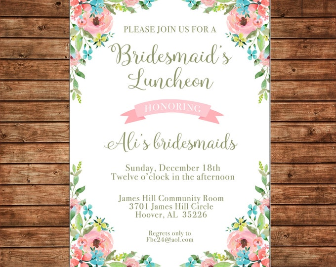 Invitation Watercolor Flowers Bridesmaids Luncheon Shower Birthday Party - Can personalize colors /wording - Printable File or Printed Cards