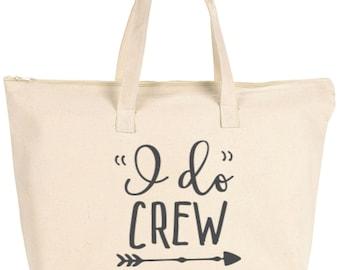 I do Crew tote / tote bag, diaper bag, bridal party bag, reusable bag, bachlorette bag, canvas tote, canvas bag
