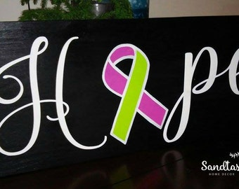 Hope- cancer awareness- sign