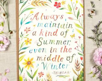 Always maintain a kind of summer - Thoreau - Greeting Card