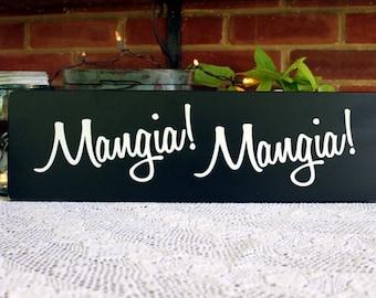 Wood Sign Mangia Mangia Italian Kitchen Wall Decor Dining Room Italian Saying