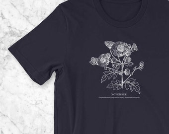 November Birthday T-Shirt, Birth Flower Vintage Botanical Illustration Birthday Gift for Her, Mom Gift of Child's Birth Flower Chrysanthemum