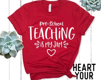 Pre School Teaching Is My Jam Shirt - Pre-School Teacher Shirt - Preschool Teaching Shirt - Teacher Gift - HeartYourTees