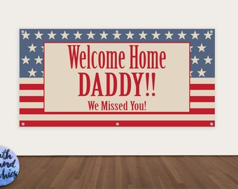 Welcome Home Daddy Military Banner - Deployment Homecoming Banner - Military Homecoming Sign - Vintage Welcome Home Banner - Welcome Back