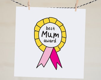 Mothers Day Card Best Mum Award Birthday Card For Mom Funny Card for Mum Gift For Mum Mothers Day Gift Mom Gift Unique Handmade