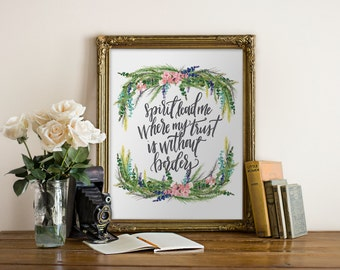 Printable Art Spirit Lead Me Where My Trust is without Borders, 8x10 PDF JPEG // handlettered, calligraphy, typography,