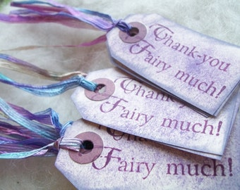 Thank You Fairytale Gift Tags Party Tags Cookie Bag Tag or Box Label 10 Thank You Fairy Much Gift Bag Tags