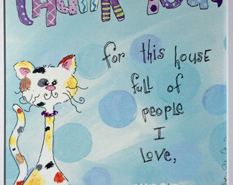 Thank You for This House of People That I Love - Cat - Kitten - Art Print - 11x14 with white matte included