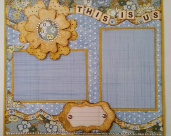 Premade Scrapbook Page 12 x 12 Double Page Layout This is Us