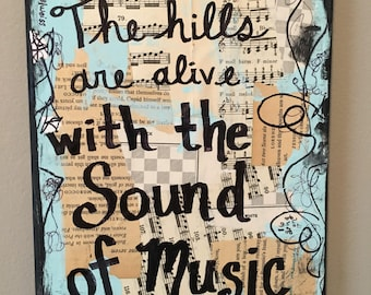 The Hills are Alive Sound of Music art mixed media painting singer chorus teacher Julie Andrews gift broadway CANVAS