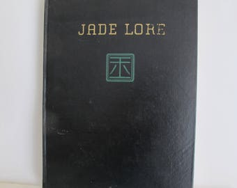 Jade Lore, Book by John Goette