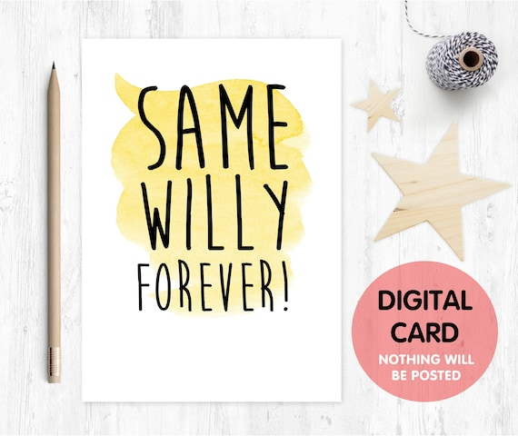 PRINTABLE engagement card printable funny engagement card printable wedding card gay engagement card digital download same willy forever