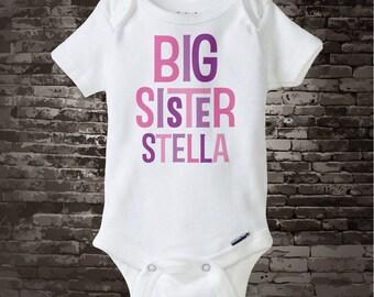Big Sister Onesie, Big Sister Personalized Onesie,  or Infant, Toddler or Youth Tee Shirt or Onesie 12172013c