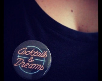 "badge ""cocktails & dreams"""