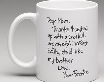 Dear Mom - CUSTOMIZABLE Coffee Cup