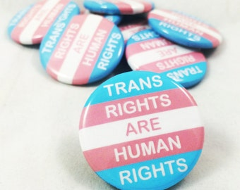 Transgender, Trans, Trans Rights, Trans Flag, Trans Rights are Human Rights, Human Rights Pin, Trans Ally, Transgender Ally, Equality, LGBT