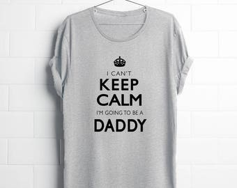 Dad to Be | Father Reveal | Dad Reveal | Baby Reveal Father | Reveal Fathers Day | Can't Keep Calm Going to be Daddy |  Baby Reveal Dad