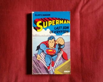 Elliot S. Maggin - Superman: Last Son of Krypton (Arrow Books 1978)