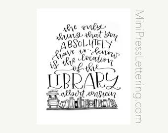 "Instant Download - Albert Einstein Quote - ""The only thing you absolutely have to know is the location of the library."