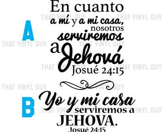 As For Me and My House Wall Decal in Spanish | Josué 24:15 Wall Decal