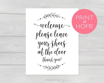 Welcome Please Leave Your Shoes at the Door printable PDF | 4x6 5x7 8x10 Instant Download | Calligraphy print at home, remove take off shoes