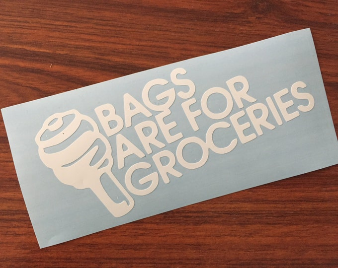 Bags Are For Groceries Decal Airride Slammed JDM Oracal