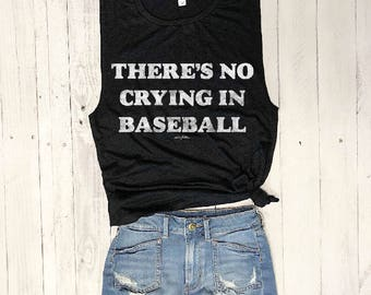 There's No Crying in Baseball....Baseball Muscle Tee in Black Slub/White Workout Top, Muscle Tank, Baseball Mom,Hit and Steal,Baseball Shirt