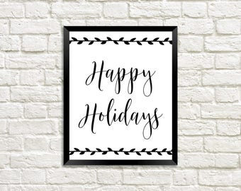 Happy Holidays / Merry Christmas Happy Holidays / Christmas Home Decor / Printable Wall Art / Home Decorating / Happy Holiday Quotes