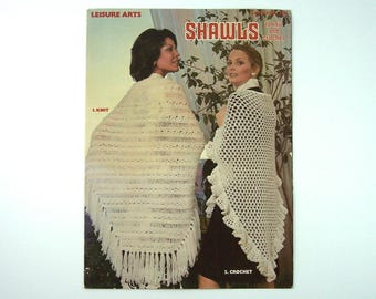 Shawls to Knit and Crochet, 1975 Pattern, Leisure Arts Leaflet 50, Women's Coverups, Vintage Designs by Meredith Montross, Jean Leinhauser