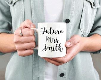 Future Mrs Custom Mug