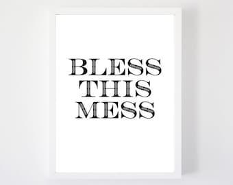 Bless This Mess - Art Print
