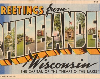 Linen Postcard, Greetings from Rhinelander, Wisconsin, Large Letter, ca 1945