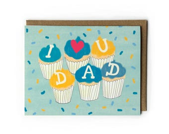 Father's Day Greeting Card, I Love You Dad, Cute Father's Day Card, Cupcake Art, Blue, Yellow, Pink Heart A2, Eco Friendly, Made in USA