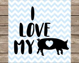 Pig svg, Love svg, Farm svg, I Love My Pigs svg, Farm, Pigs, Pigs svg, Farm Animal svg, svg files for cricut, svg designs, svg silhouette