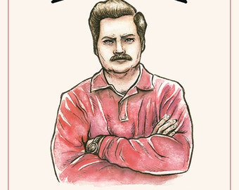 Ron Swanson Qoute Parks and Rec Poster Print