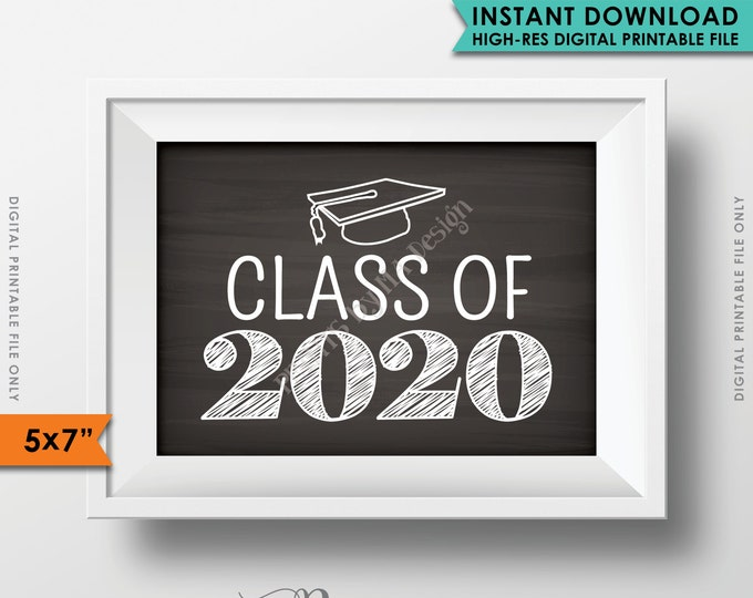 """Class of 2020 Sign, Grad Party High School 2020 Grad College Graduation Sign Chalkboard Sign, 5x7"""" Instant Download Digital Printable File"""