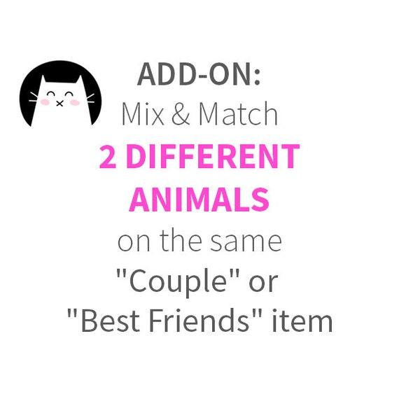 ADD-ON - Mix & Match 2 Different Animals on the SAME Couple or Best Friends Item ***See Item Details for Ordering Steps***