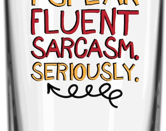 I speak fluent sarcasm digital file: svg, dxf, eps, jpg + - Great for teen or any other sarcastic person, Home decor,  shirts, pillows