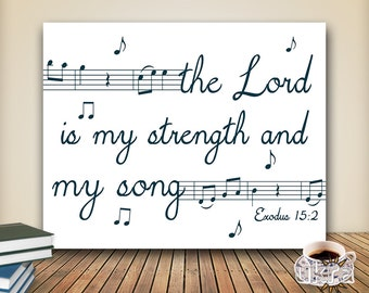 Bible Verse Wall Art,Christian Printable Scripture Print,instant download,The Lord is my strenght,Bible Quote Print,16x20,Printable Art