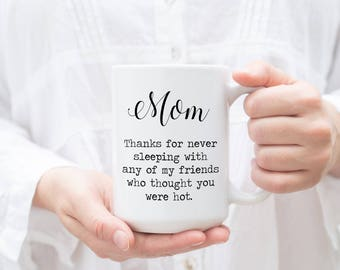 Funny Mothers Day Gift from Daughter, Mom gift, Mothers Day Gift, Cute Mug, Gift for Mom, Funny mug, Coffee mug, Gifts for Mom from Daughter
