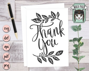 Thank You SVG file, Thank You Cut file, Thank You vector, Thank you card svg, thank you card cut file, leaf, clipart, commercial use