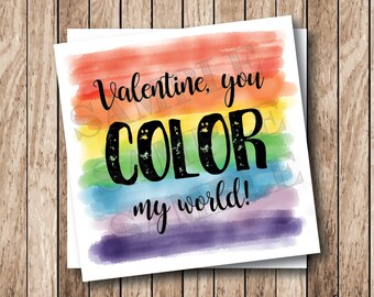 Instant Download Valentine You Color My World Tags, Printable Valentine Tags, Rainbow Valentine Tags, Crayon Valentine Cards