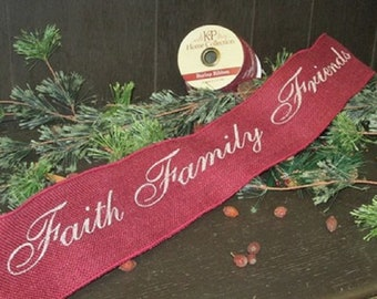 """Faith Family Friends Country Christmas Wired BURLAP RIBBON 4"""" x 6' holiday decor garland banner burgundy"""