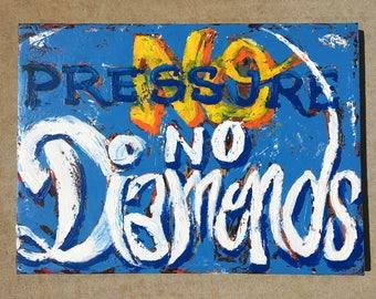 No Pressure No Diamonds original painting