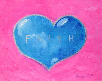 Inspirational Gift, Blue Heart, Faith, Pink, Original Painting, Inspirational Art, Wedding Gift, Gift For Coworkers, Heart Painting, OOAK