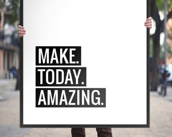 "Motivational Printable Art Typography ""Make Today Amazing"" – Inspirational Quote Wall Art Home Decor *Instant File Download DIY PRINT*"