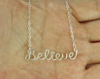 Believe Necklace, Wire Word Necklace, Personalized Favorite Word or Name Wire Art Jewelry, Sterling Silver Wire Gift For Everyone