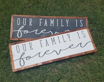 Our Family Is Forever Living Room or Gallery Wall Decor Fixer Upper Inspired Farmhouse Sign