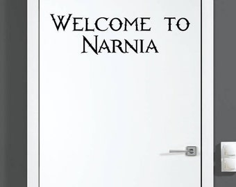 Welcome to Narnia closet Door Decal (Narnia theme) Art / Wall Decal Vinyl Funny Gorgeous Glamorous Gift